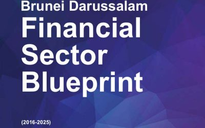 Brunei Darussalam Financial Sector Blueprint (2016 – 2025)